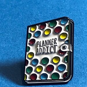 """Planner Addict"" Enamel Pin, Brooch, Backpack Pin"